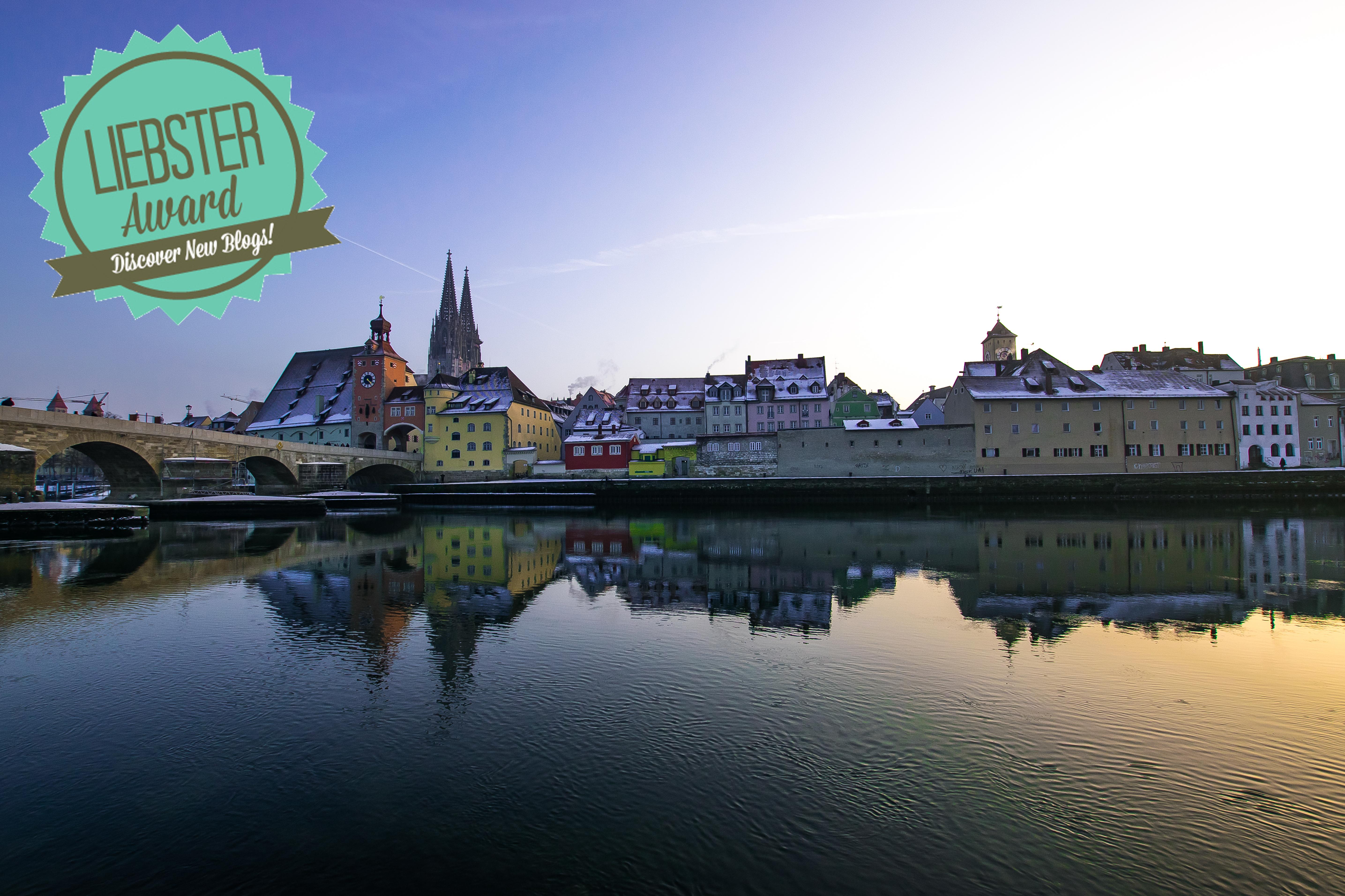 Der Liebster Award geht nach Regensburg!
