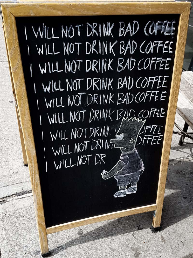 No Bad Coffee in Williamsburg